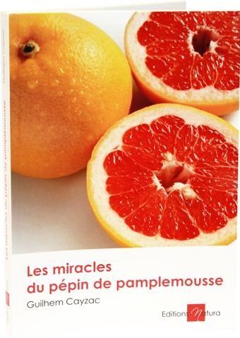 Les miracles du pepin de pamplemousse